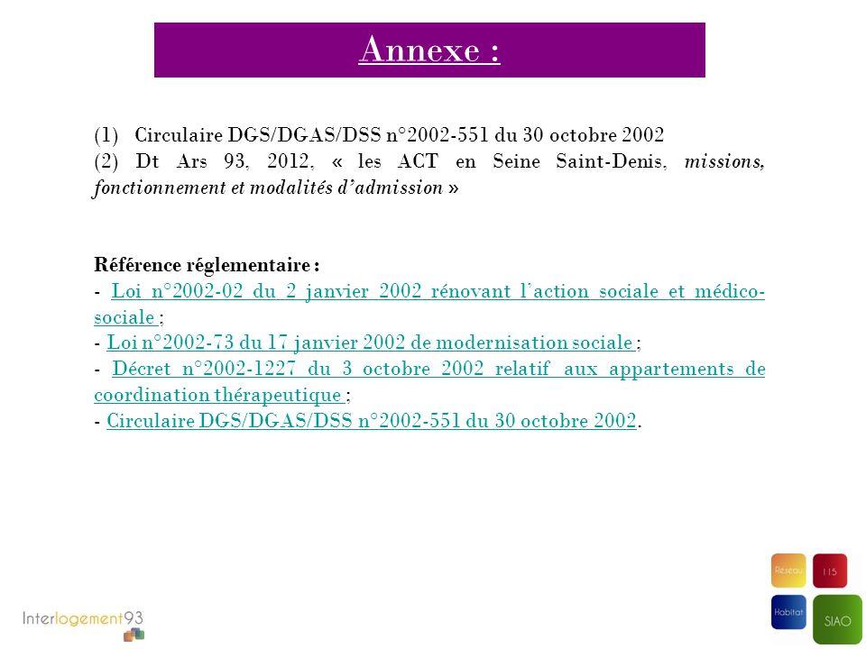 Annexe : (1) Circulaire DGS/DGAS/DSS n°2002-551 du 30 octobre 2002