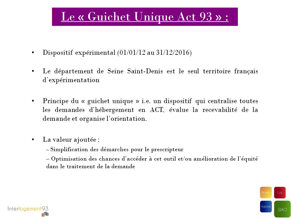 Le « Guichet Unique Act 93 » :