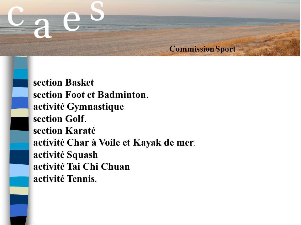 section Foot et Badminton. activité Gymnastique section Golf.