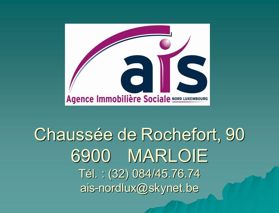 Chaussée de Rochefort, 90 6900. MARLOIE Tél. : (32) 084/45. 76