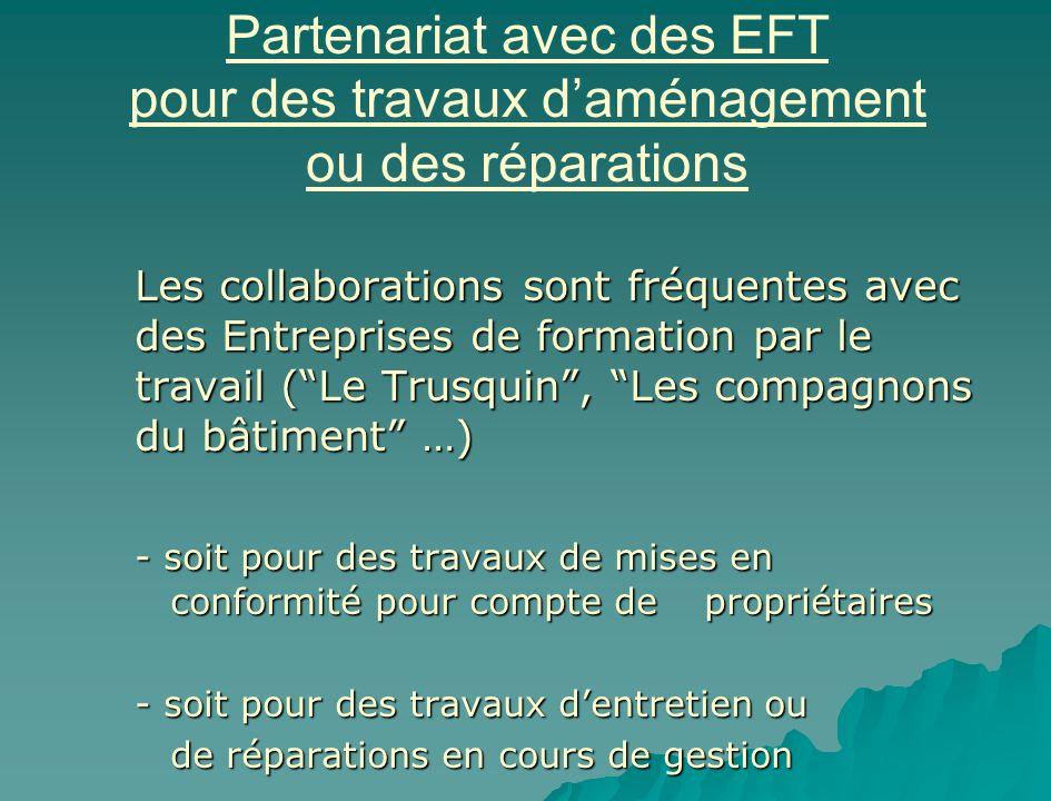 Partenariat avec des EFT pour des travaux d'aménagement ou des réparations
