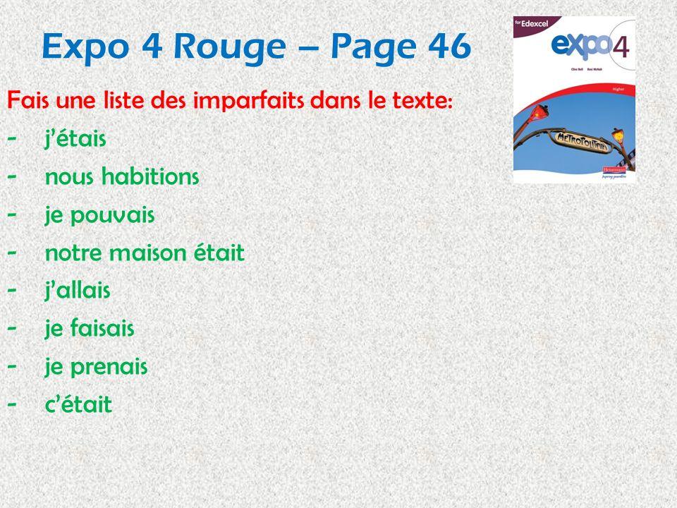 Expo 4 Rouge – Page 46 Fais une liste des imparfaits dans le texte: