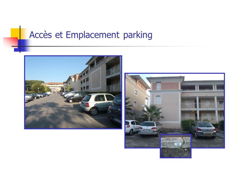 Accès et Emplacement parking
