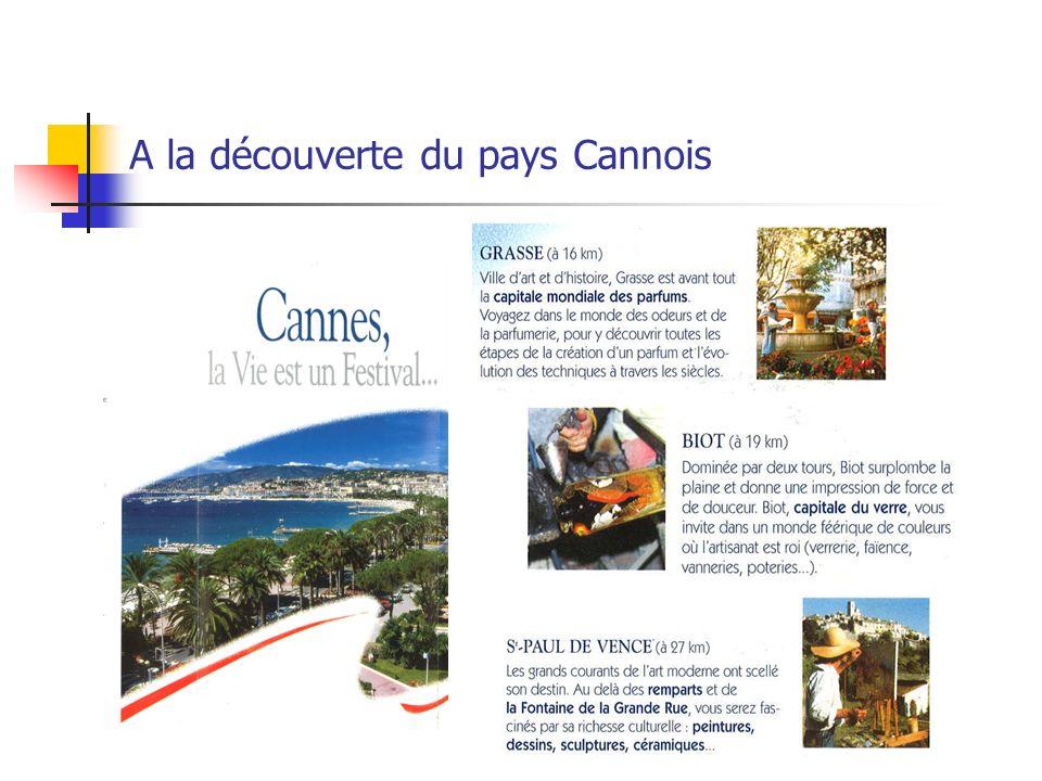 A la découverte du pays Cannois