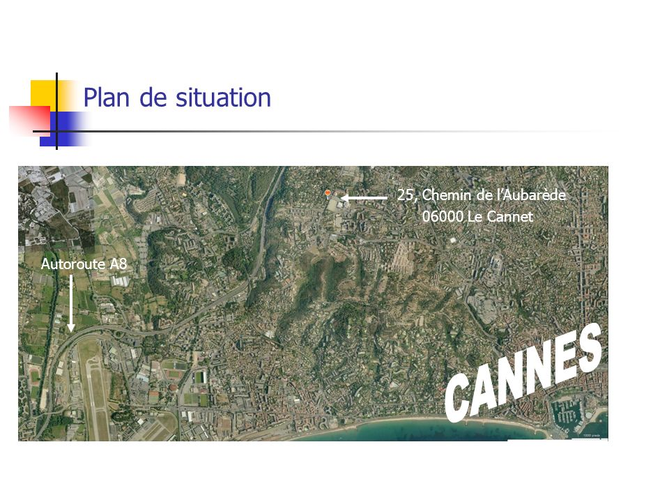 CANNES Plan de situation 25, Chemin de l'Aubarède 06000 Le Cannet