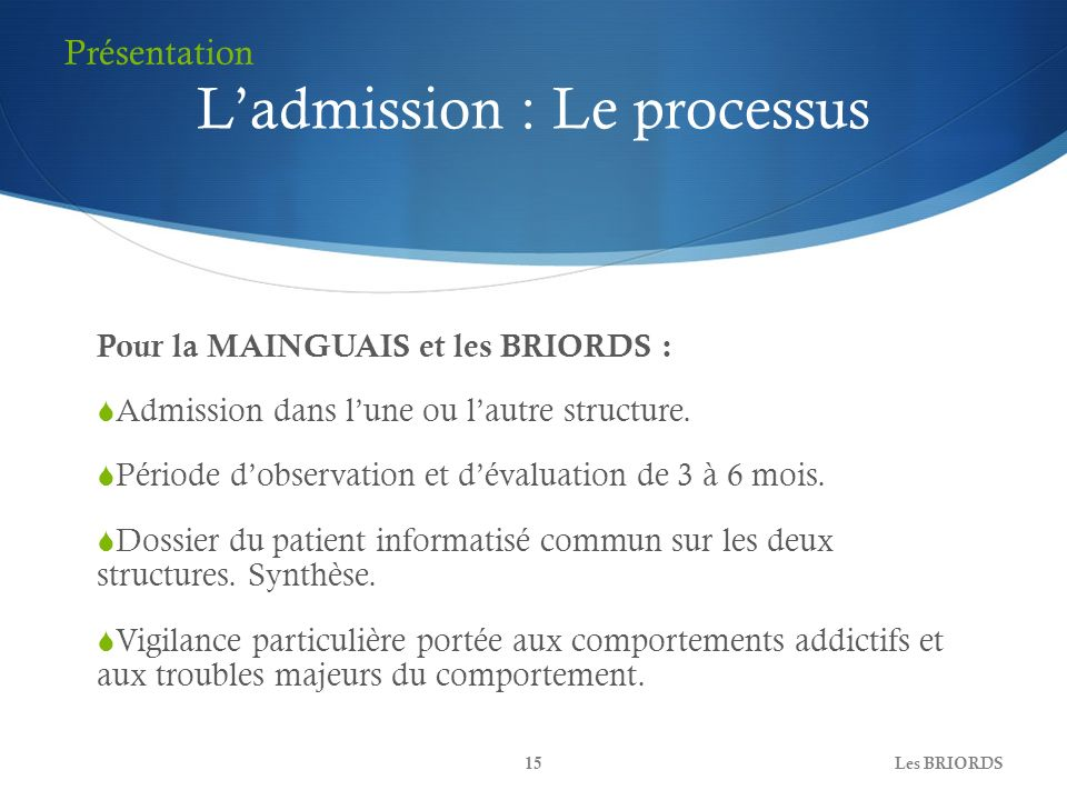 L'admission : Le processus