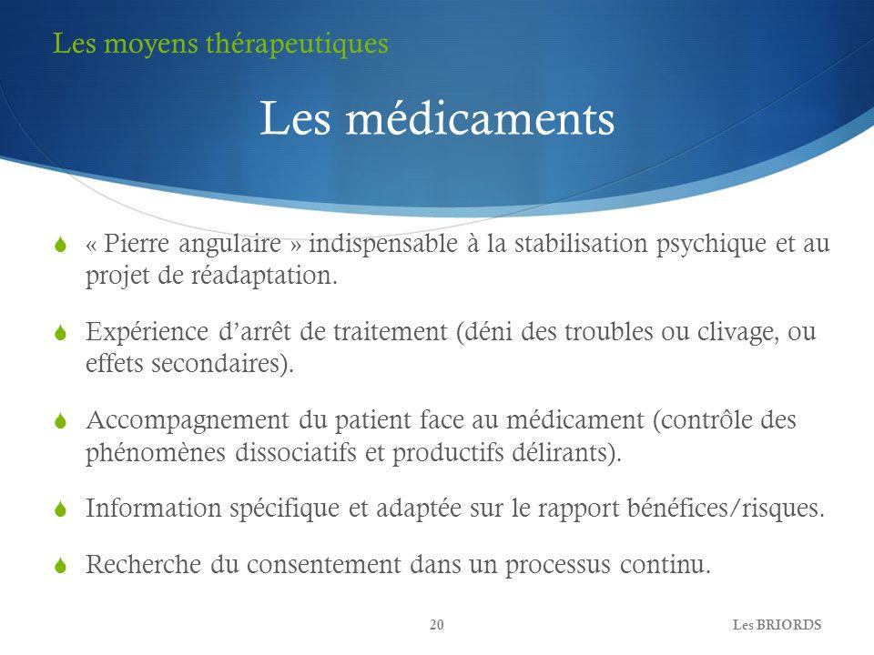 Les médicaments Les moyens thérapeutiques