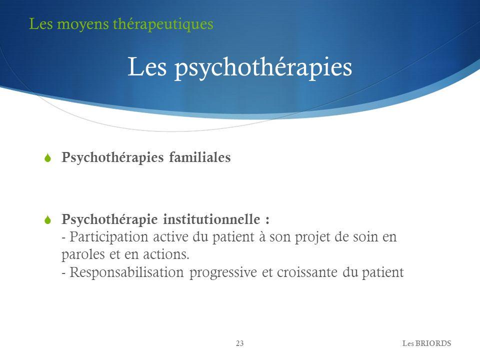Les psychothérapies Les moyens thérapeutiques