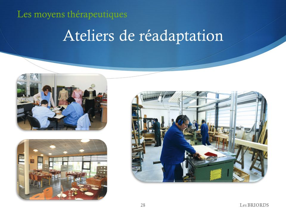 Ateliers de réadaptation