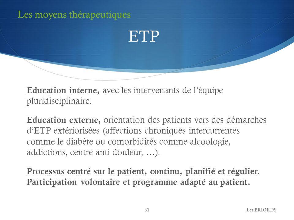ETP Les moyens thérapeutiques