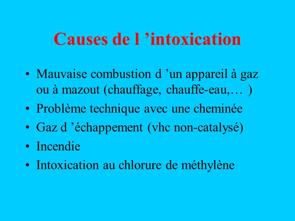Causes de l 'intoxication