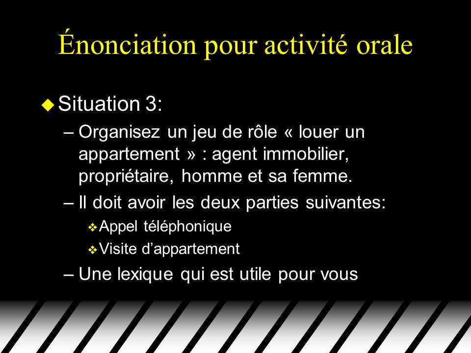 Énonciation pour activité orale