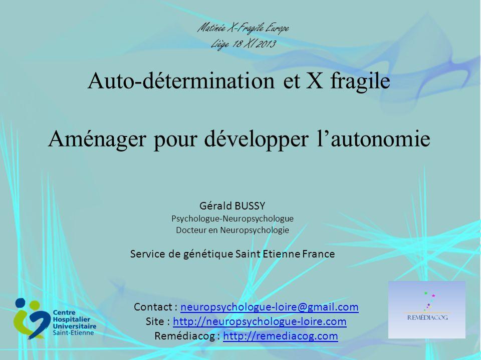 Auto-détermination et X fragile Aménager pour développer l'autonomie