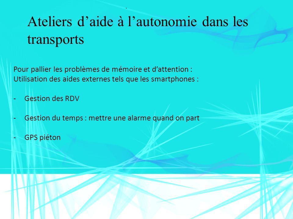 Ateliers d'aide à l'autonomie dans les transports