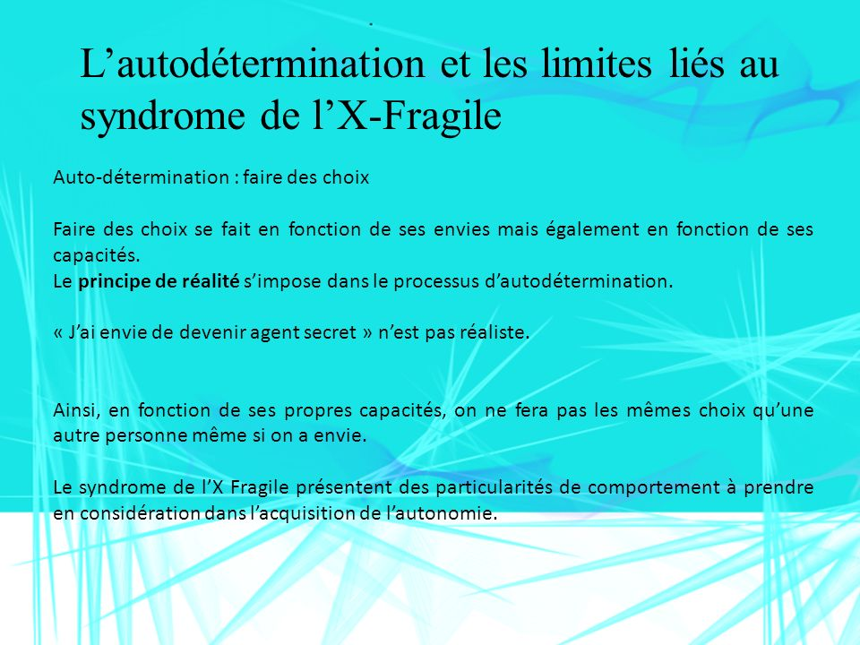 L'autodétermination et les limites liés au syndrome de l'X-Fragile