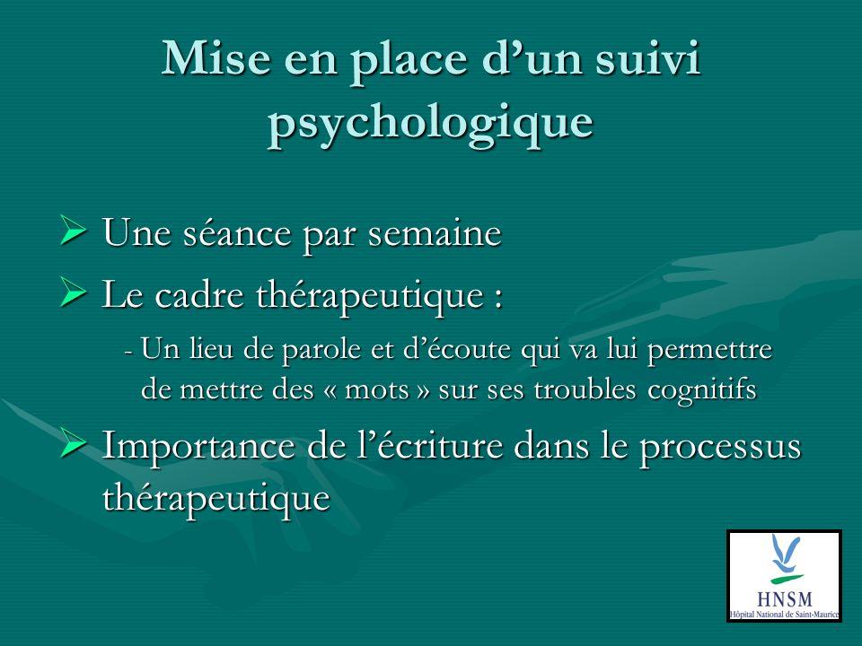 Mise en place d'un suivi psychologique