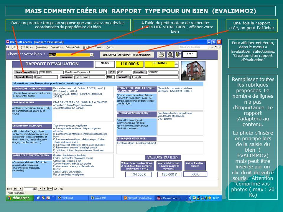 MAIS COMMENT CRÉER UN RAPPORT TYPE POUR UN BIEN (EVALIMMO2)