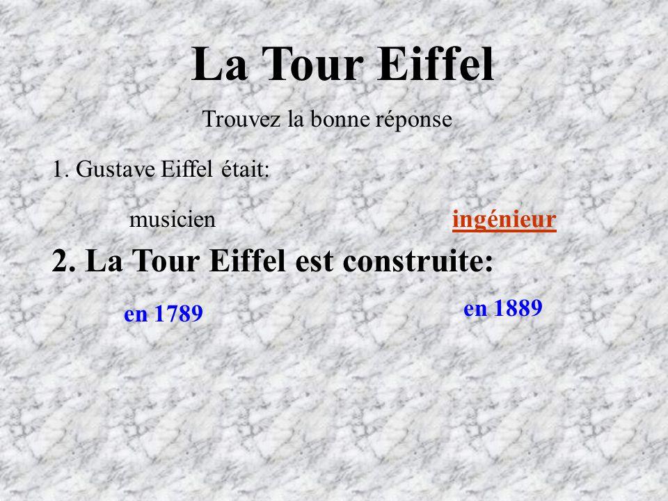 La Tour Eiffel 2. La Tour Eiffel est construite: ingénieur