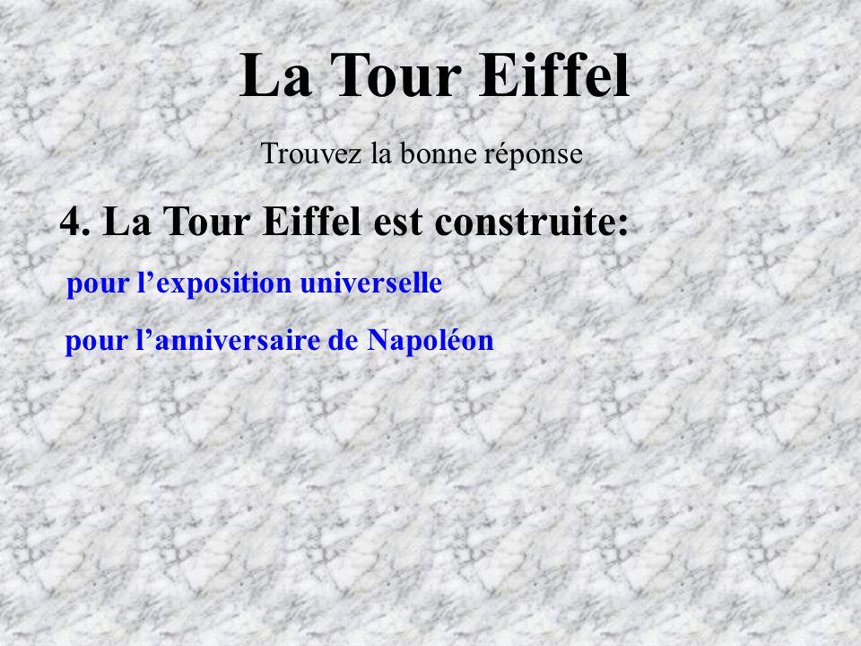 La Tour Eiffel 4. La Tour Eiffel est construite: