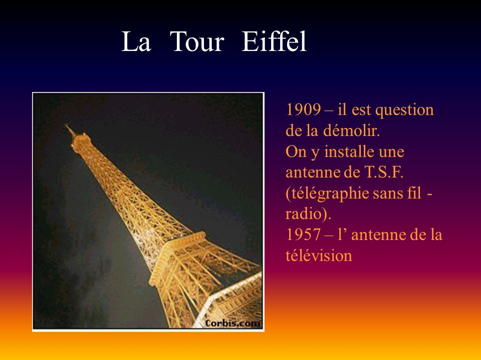 La Tour Eiffel 1909 – il est question de la démolir.