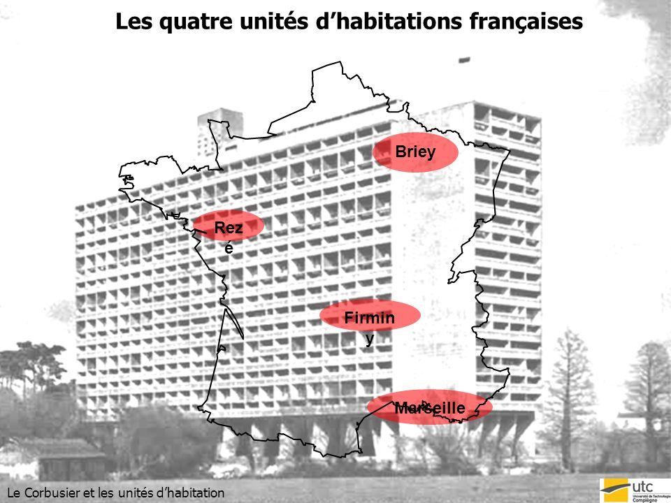Les quatre unités d'habitations françaises