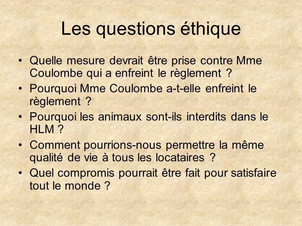 Les questions éthique Quelle mesure devrait être prise contre Mme Coulombe qui a enfreint le règlement