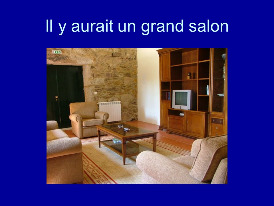 Il y aurait un grand salon