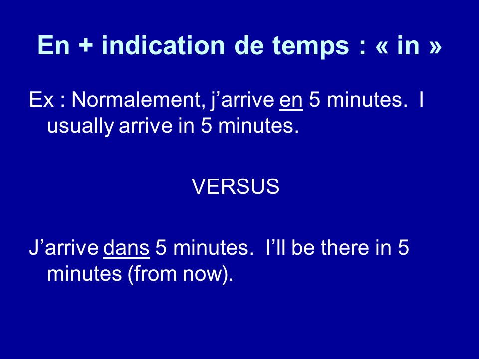 En + indication de temps : « in »