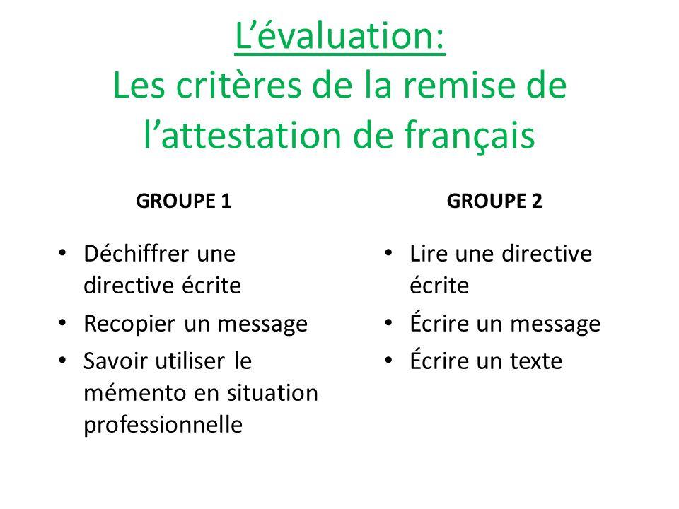 L'évaluation: Les critères de la remise de l'attestation de français