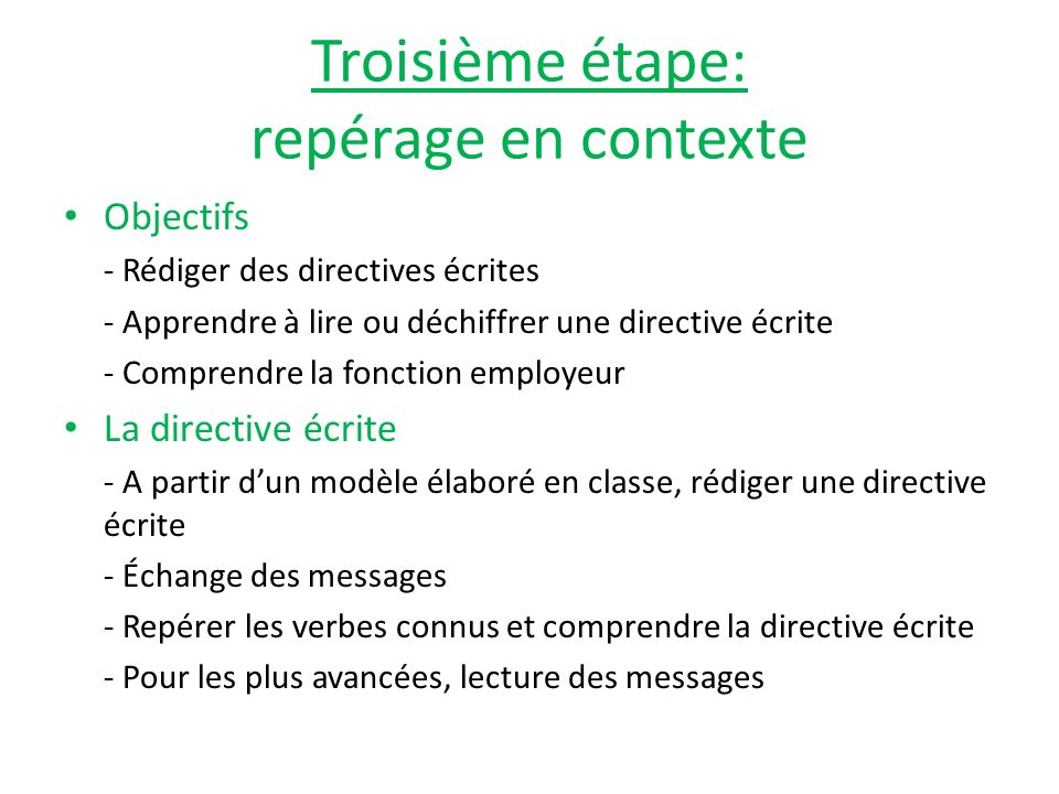 Troisième étape: repérage en contexte