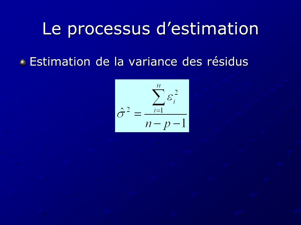 Le processus d'estimation