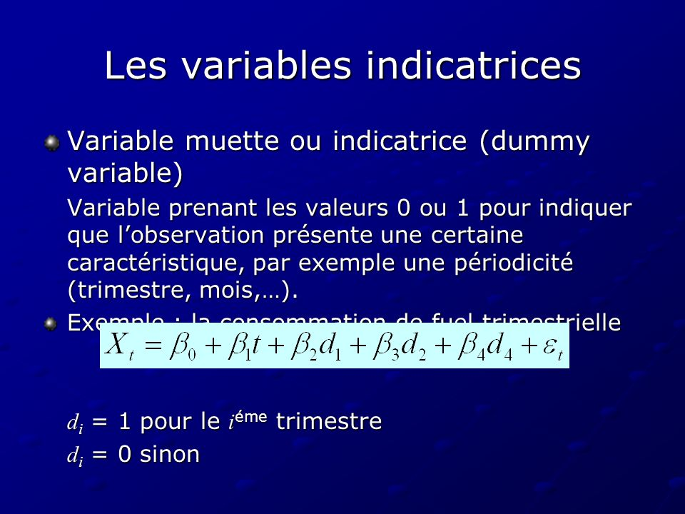 Les variables indicatrices