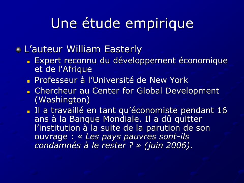 Une étude empirique L'auteur William Easterly