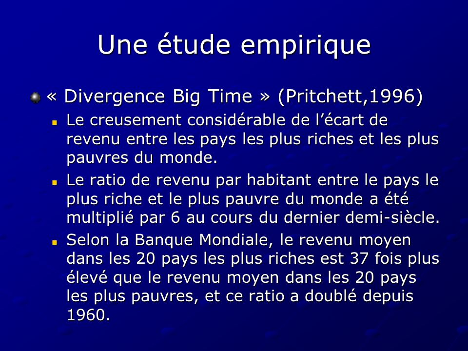 Une étude empirique « Divergence Big Time » (Pritchett,1996)