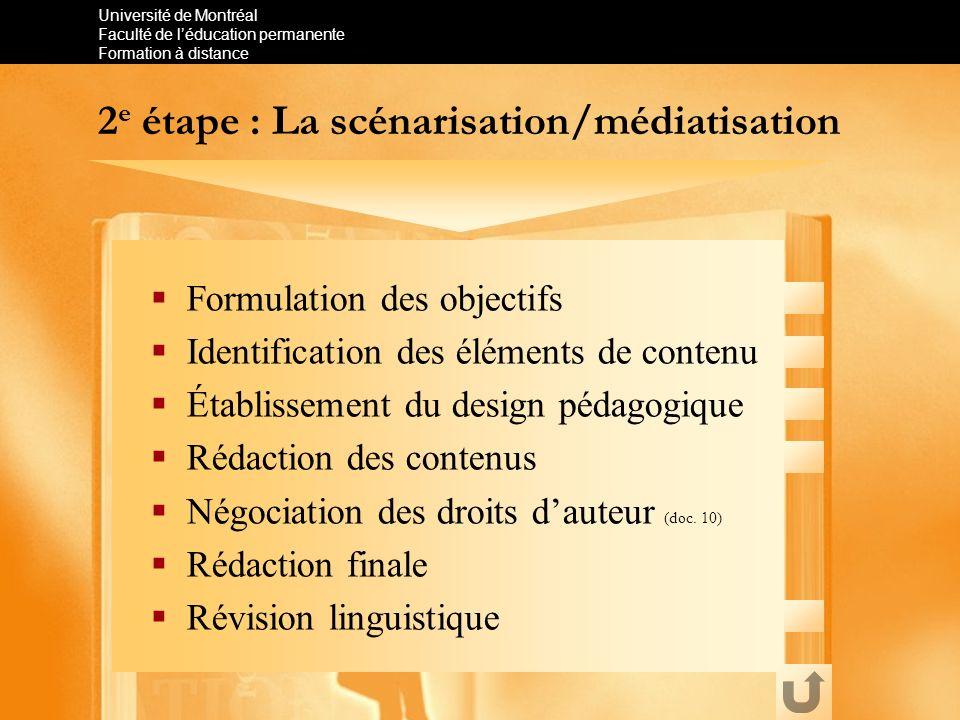 2e étape : La scénarisation/médiatisation