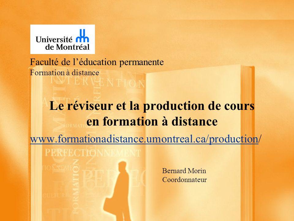 Faculté de l'éducation permanente Formation à distance