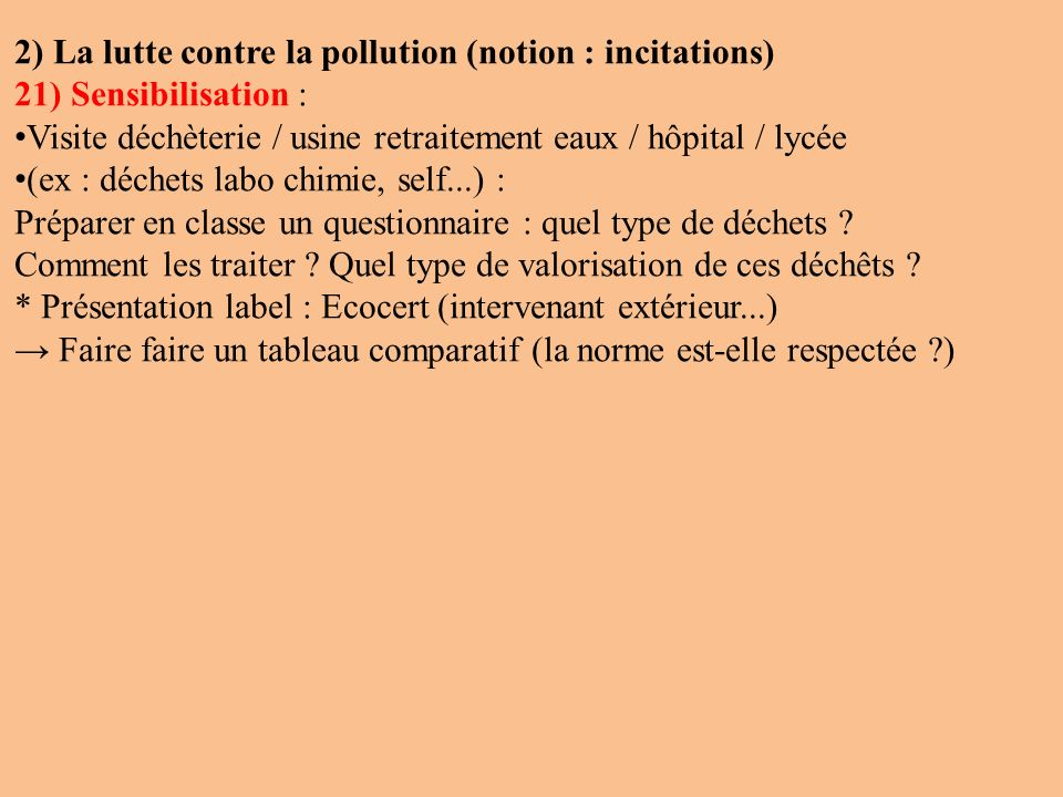 2) La lutte contre la pollution (notion : incitations)