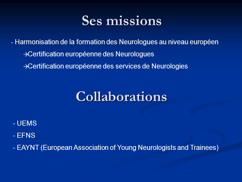 Ses missions Collaborations