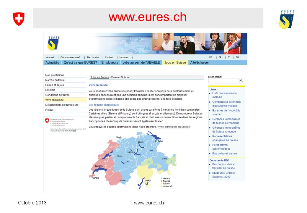 www.eures.ch Buna Furtüna ! Bonne chance ! Good luck ! Viel Glück !
