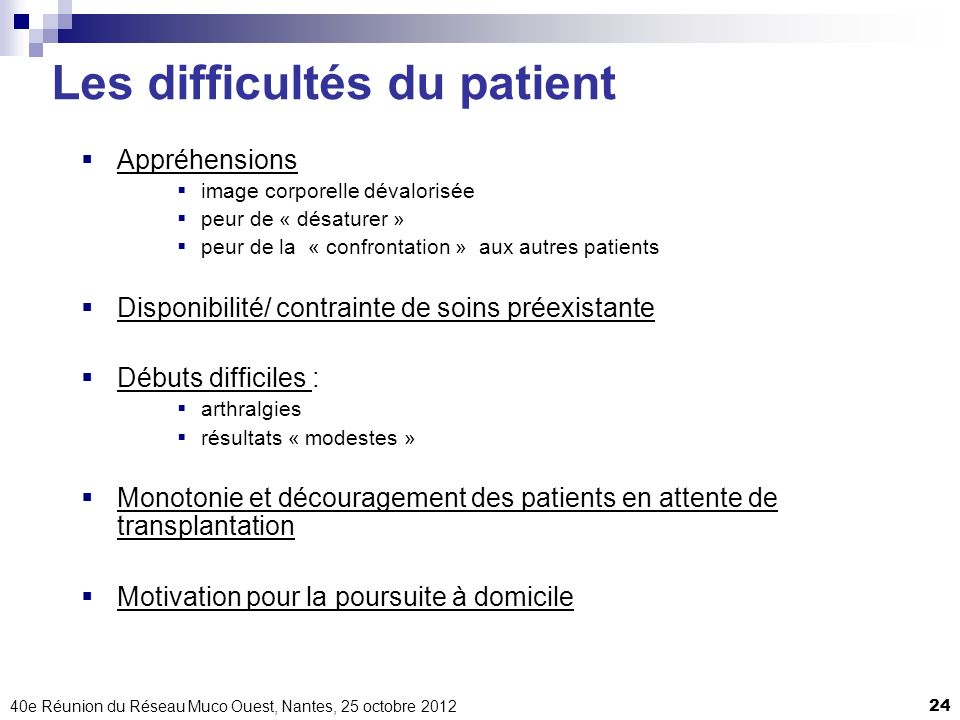 Les difficultés du patient