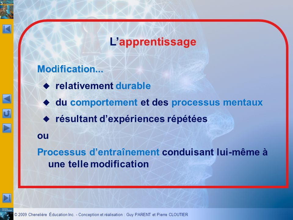 L'apprentissage Modification... relativement durable