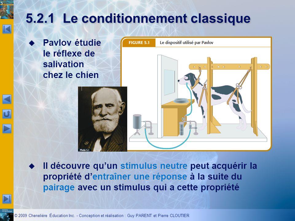 5.2.1 Le conditionnement classique