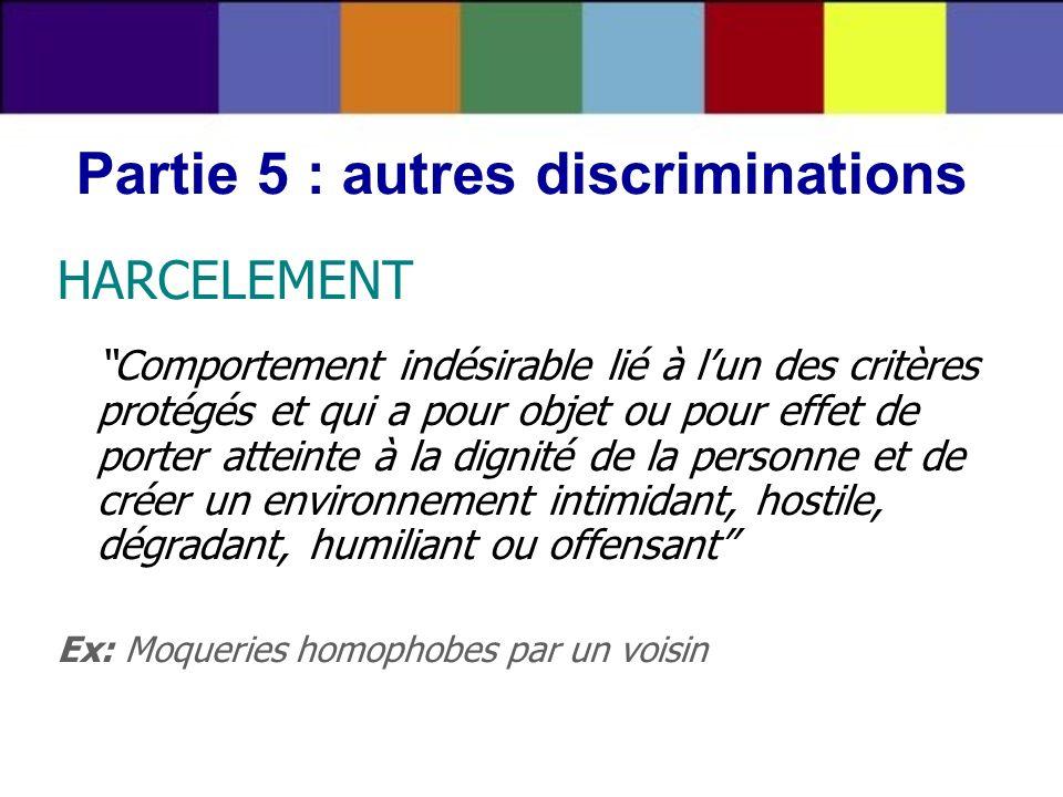 Partie 5 : autres discriminations