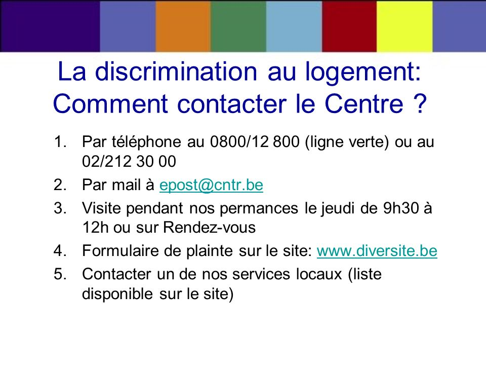 La discrimination au logement: Comment contacter le Centre