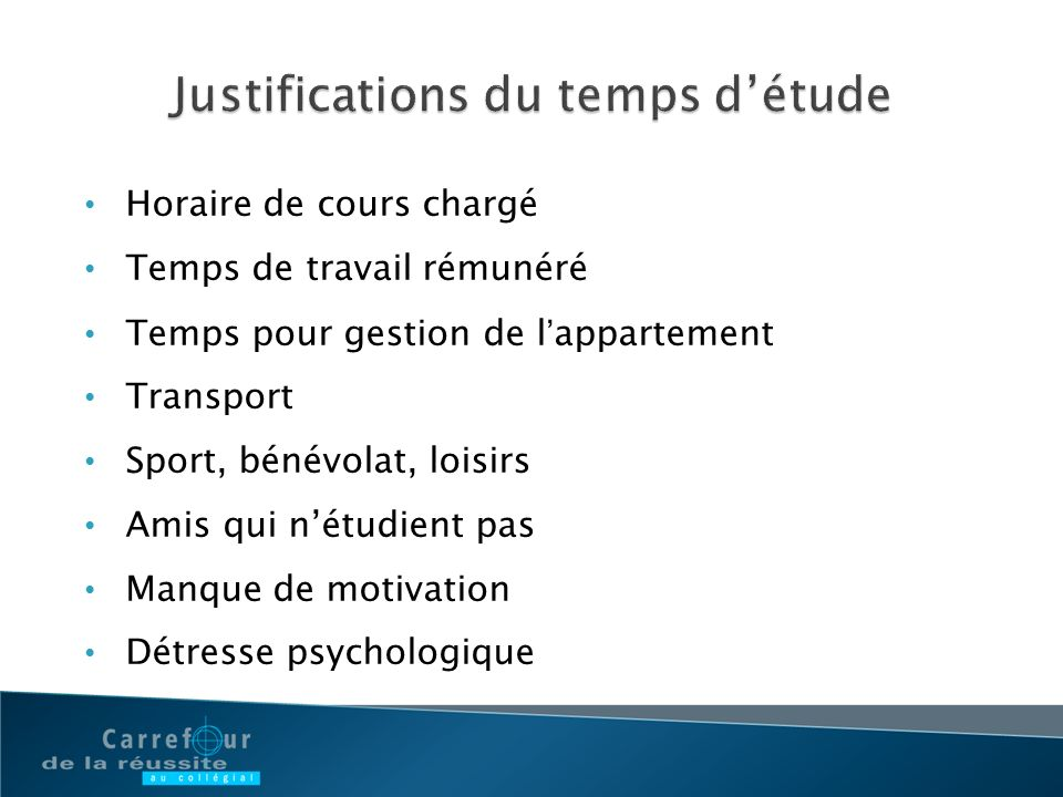 Justifications du temps d'étude