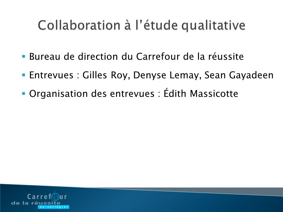 Collaboration à l'étude qualitative