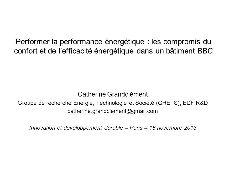 Performer la performance énergétique : les compromis du confort et de l'efficacité énergétique dans un bâtiment BBC