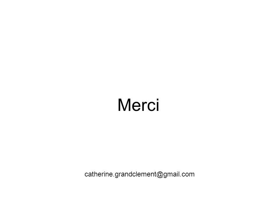 Merci catherine.grandclement@gmail.com