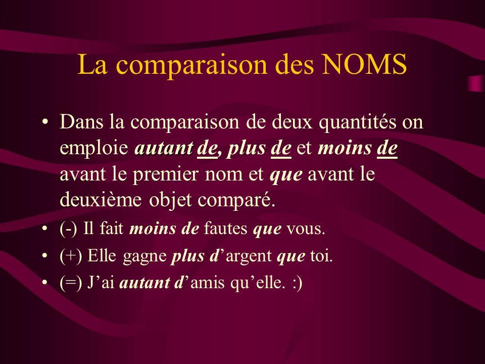 La comparaison des NOMS