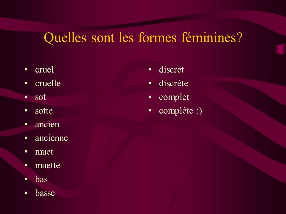 Quelles sont les formes féminines